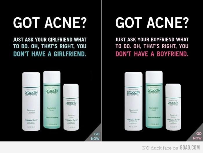Propaganda cruel de produto para acne - Proactiv.
