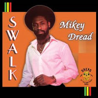 Mikey Dread – Swalk (1982)