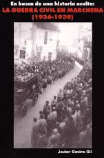 En Busca de una Historia Oculta: la Guerra Civil en Marchena (1936-1939)