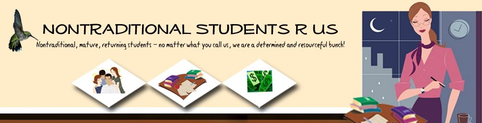 Nontraditional Students R Us