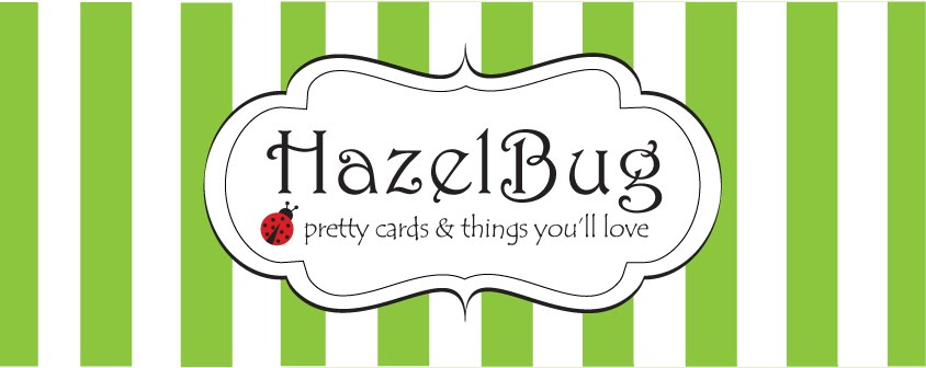 HazelBug - Pretty Cards You'll Love