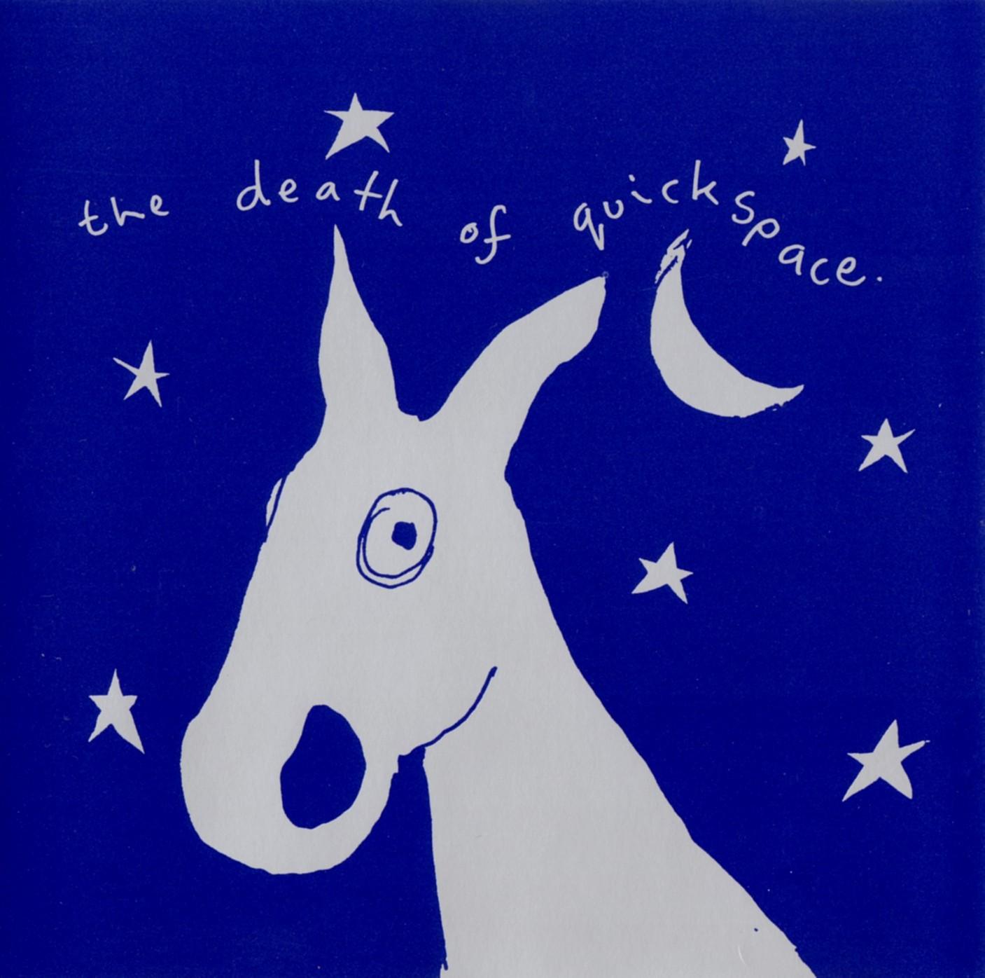 T'écoutes quoi, là, en ce moment même ?  - Page 12 Quickspace+-+The+Death+Of+Quickspace+F