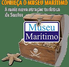 MUSEU MARÍTMO DE SANTOS