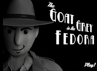 Play The Goat In The Grey Fedora