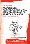 TRATAMIENTO COGNITIVO CONDUCTUAL PARA TRASTORNOS DE ANSIEDAD EN NIÑOS