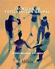 TÉCNICAS DE FACILITACIÓN GRUPAL. Pedro Bolgeri, $8.700