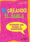 RECREANDO EL HABLA: Actividades para mejorar la pronunciación $12.900