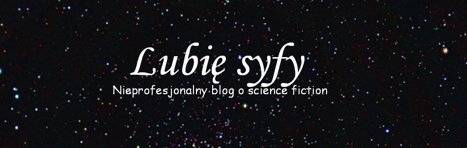 Lubię syfy -  blog o sci fi