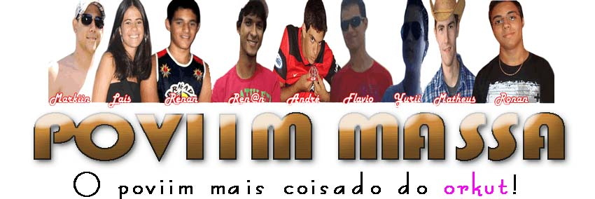 (: Poviim Massa :) | by: Marcos Frana &amp; Renan Feliciano |