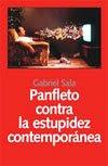 Panfleto contra la estupidez contemporánea (2007)