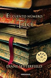 El cuento n mero trece diane setterfield libros m s for El cuento numero trece