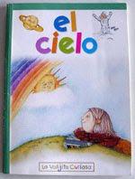 """""""El cielo"""" María Espósito. La valijita Curiosa. Editorial Atlántida. Buenos Aires. 2005"""