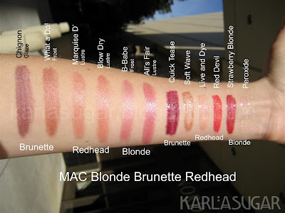MAC, Blonde, Brunette, Redhead, BBR, swatches, Chignon, What a Do, Marquise D', Blow Dry, B-Babe, All's Fair, Quick Tease, Soft Wave, Live and Dye, Red Devil, Strawberry Blonde, Peroxide
