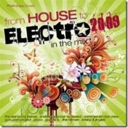 electro VA   From House To Electro In The Mix 2009
