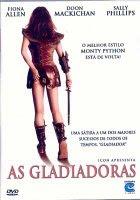 gladiadoras As Gladiadoras (2004)