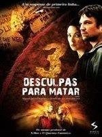3 3 Desculpas Para Matar (2006)