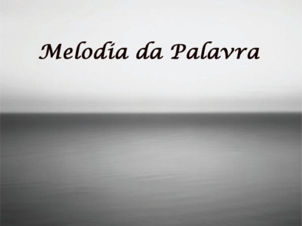 Melodia da Palavra: Música, Cinema e Variedades
