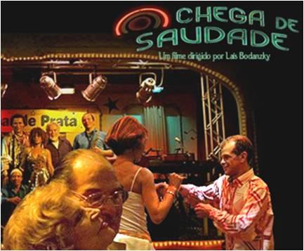 """Filme """"Chega de Saudade"""" (2008)"""