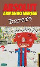 Armando Merege, Artista de Itararé, Cidade Poema