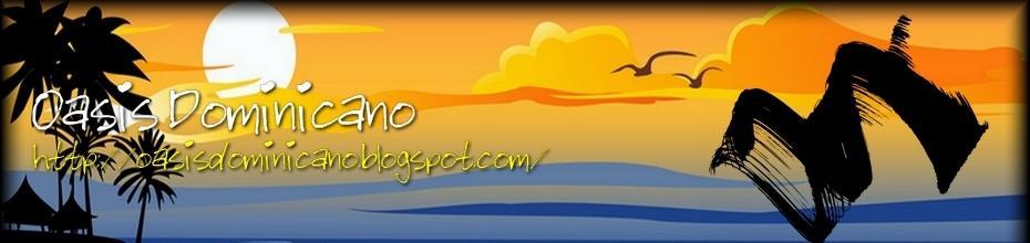 www.oasisdominicano.blogspot.com