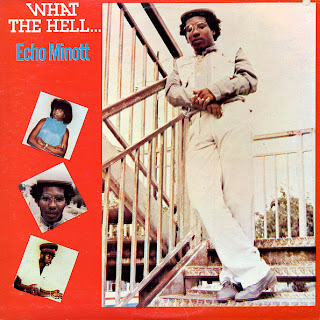 Echo Minott - What The Hell