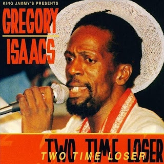 Gregory Isaacs - Two Time Loser
