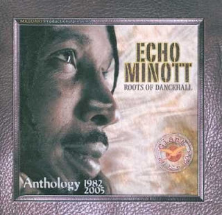 Echo Minott - Roots Of Dancehall: Anthology 1982-2005