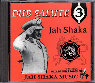 Jah Shaka & Willie Williams - Dub Salute 3
