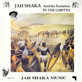 Jah Shaka & The Fasimbas - In The Ghetto