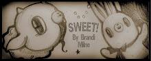 Sweet By Brandi Milne