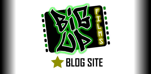 Big Up Films Blog