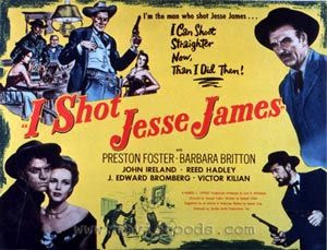 """""""I Shot Jesse James"""""""