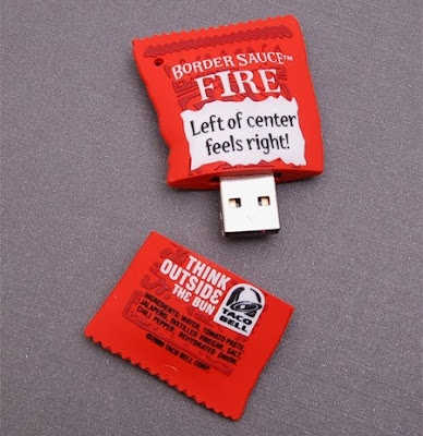 http://2.bp.blogspot.com/__EzFEHn2YBI/SjCt0WsCm3I/AAAAAAAABAg/GhRPiVmsPEc/s400/taco-bell-border-sauce-usb-flash-drive.jpg