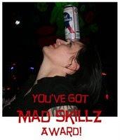 Mad Skillz Award