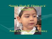 """""""Isimjà  Eloah K` Efraim ve k´ Menashè""""."""