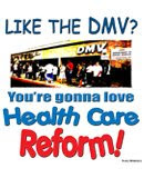 If you like waiting at the DMV, you'll love Health Care Reform!