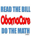 Do the Math! ObamaCare just doesn't add up!