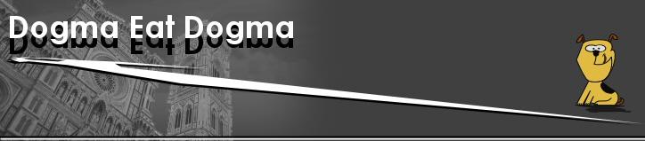 Dogma Eat Dogma