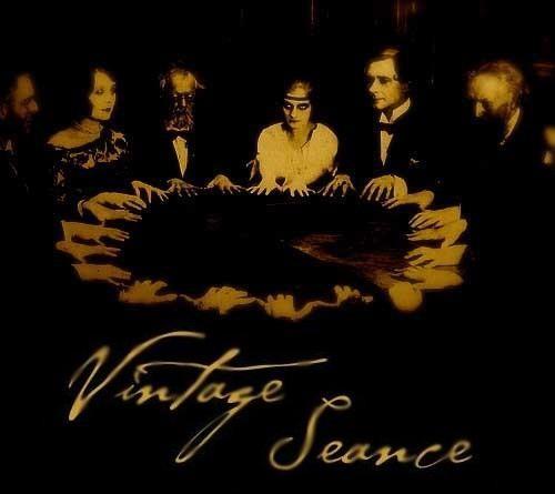 Vintage Seance