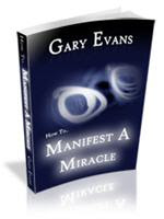 How To Manifest A Miracle