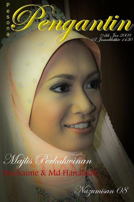 Majlis Perkahwinan Nurhaime & Md Hanafadeli