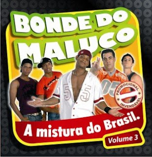 Bonde do Maluco Vol.3
