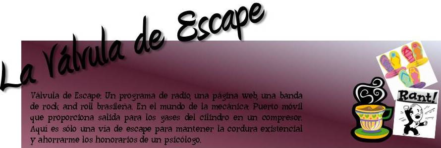 La Válvula de Escape