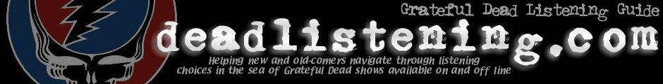 Grateful Dead Listening Guide