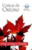 Contos de Outono - Contos de Amor & Desamor