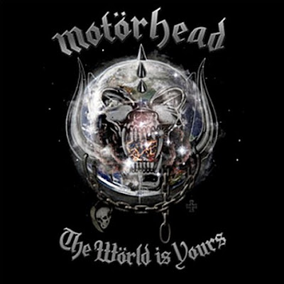 motorhead world is yours. Album:The World is Yours