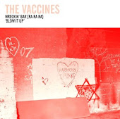 "Top track at the moment - The Vaccines ""Wreckin Bar (Ra Ra Ra)"