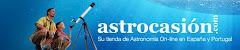 Astrocasión su tienda de Astronómia