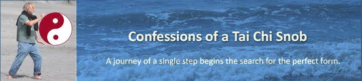 Confessions of a Tai Chi Snob