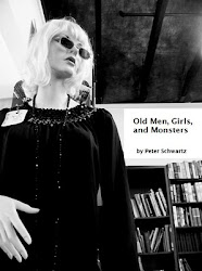 OLD MEN, GIRLS, AND MONSTERS - peter schwartz